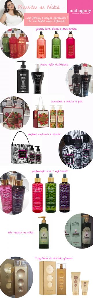 Presentes na Mahogany Centervale Shopping