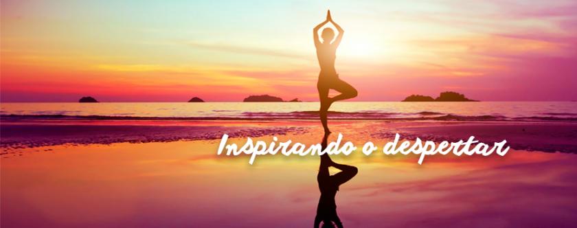 INSPIRANDO O DESPERTAR