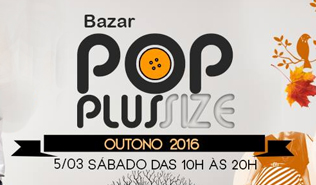 News Plus – 12º Bazar POP Plus Size