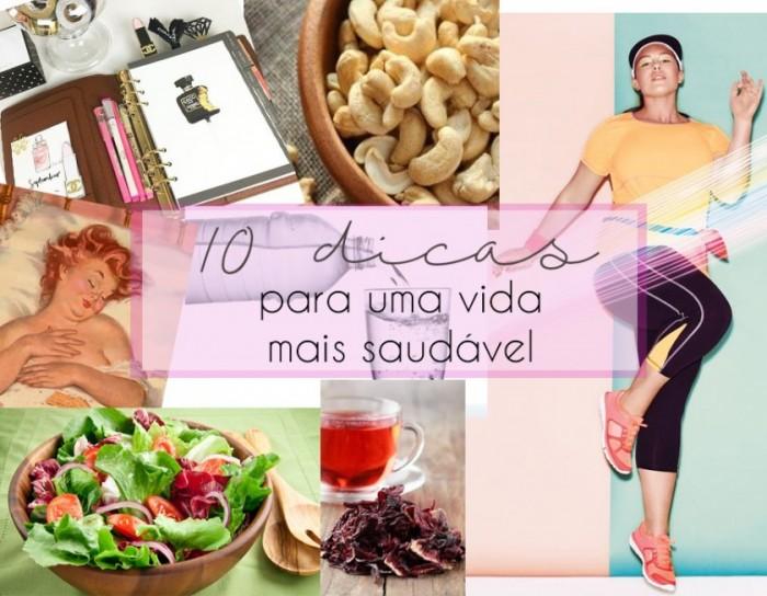 10 dicas para uma vida mais saudável ( sem sofrimento)